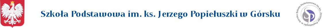 Szkoła Podstawowa im. ks. Jerzego Popiełuszki w Górsku